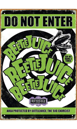 Beetlejuice | Do Not Enter TIN SIGN