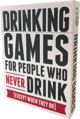 Drinking Games | FOR PEOPLE WHO NEVER DRINK