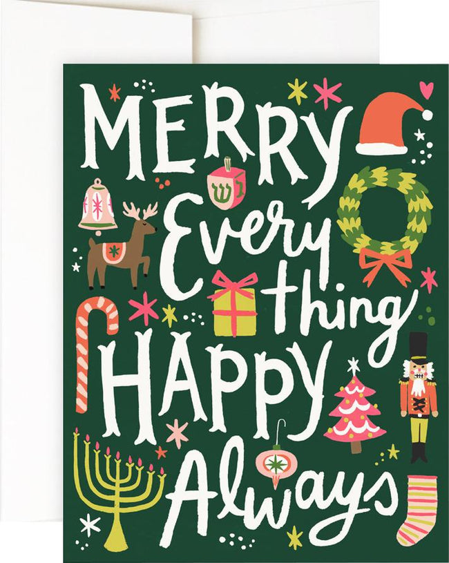 Merry Everything | GREETING CARD*