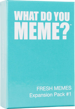 What Do You | FRESH MEMES EXPANSION PACK