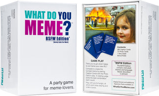 What Do You Meme? | BSFW EDITION