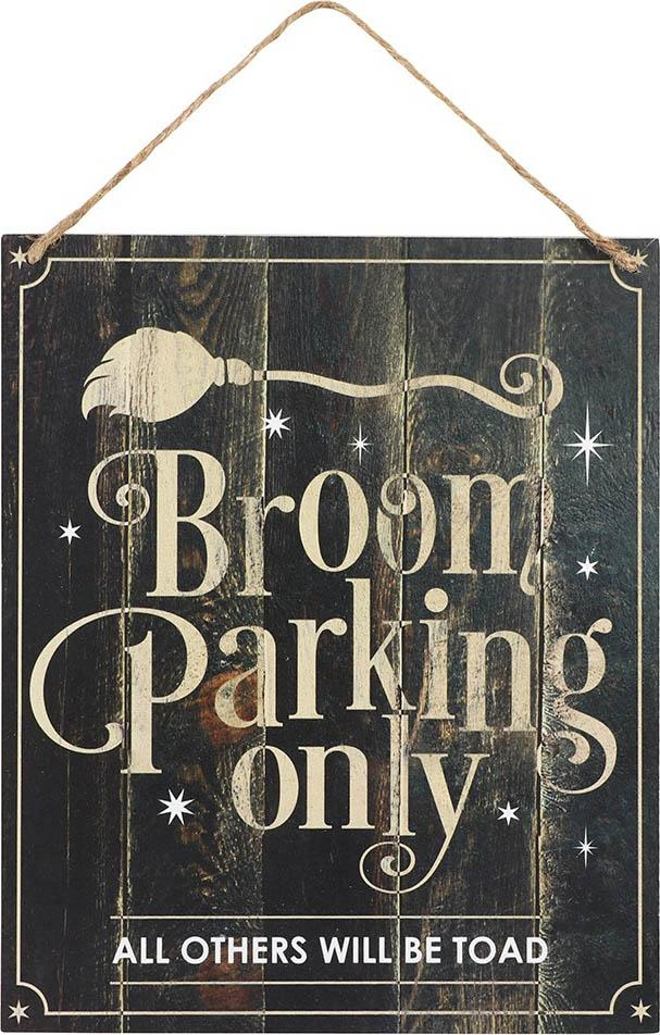 Broom Parking Only | HANGING SIGN