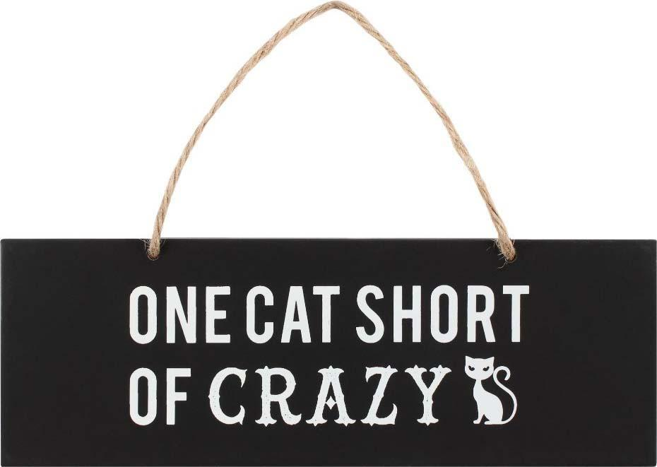 One Cat Short of Crazy | WALL SIGN