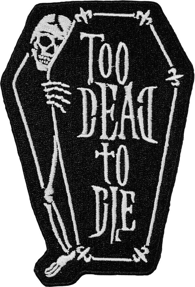 Too Dead | PATCH