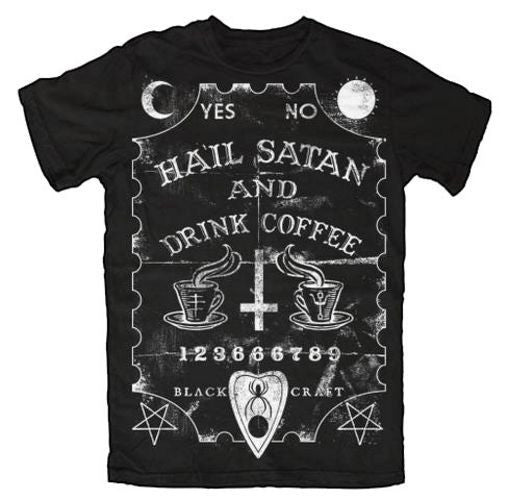 BlackCraft Hail Satan & Drink Coffee - Mens T Shirt