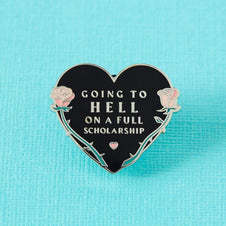 Going To Hell On A Full Scholarship | ENAMEL PIN