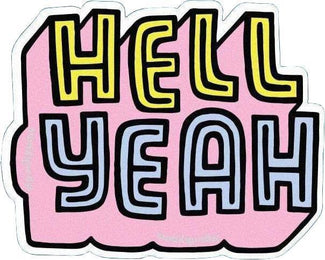 Hell Yeah [Large] | VINYL STICKER