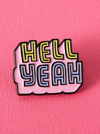 Hell Yeah Soft | ENAMEL PIN