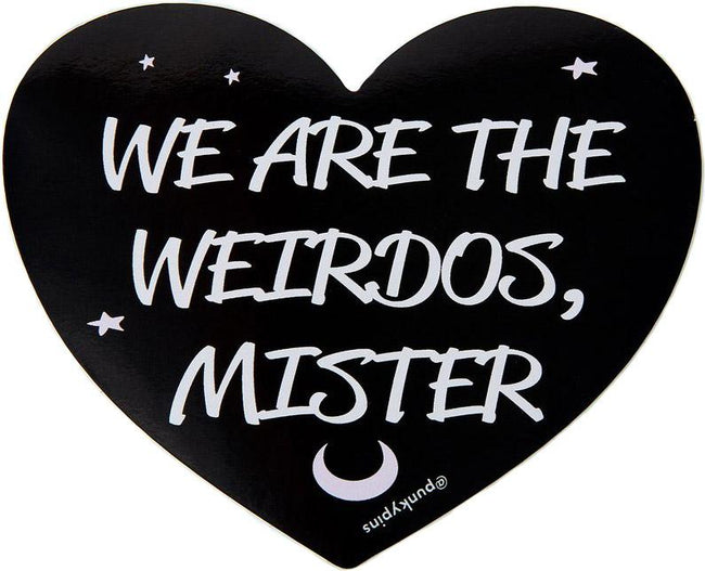 We Are The Weirdos Mister | LAPTOP STICKER