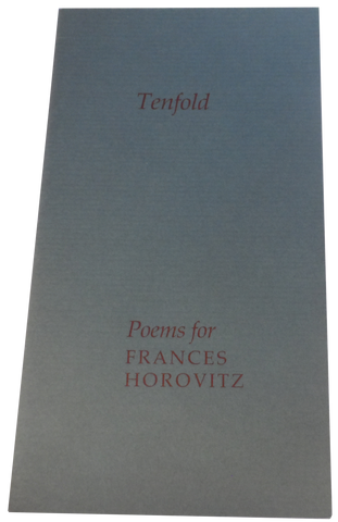 HEANEY, Seamus. Contributes to: TENFOLD - POEMS FOR FRANCES HOROVITZ