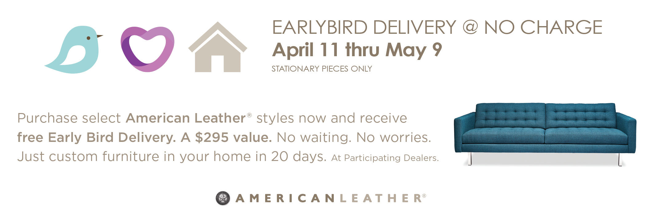 American Leather Early Bird Delivery Special
