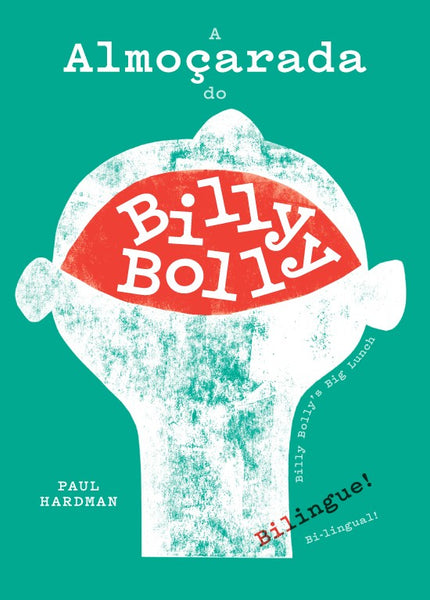 A Almoçarada do Billy Bolly, de Paul Hardman