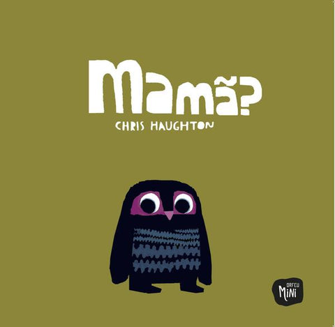 Mamã?, de Chris Haughton