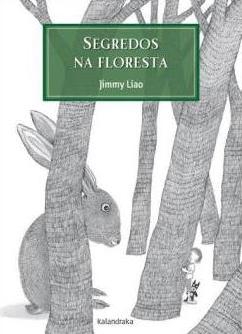 Segredos na Floresta, Jimmy Liao