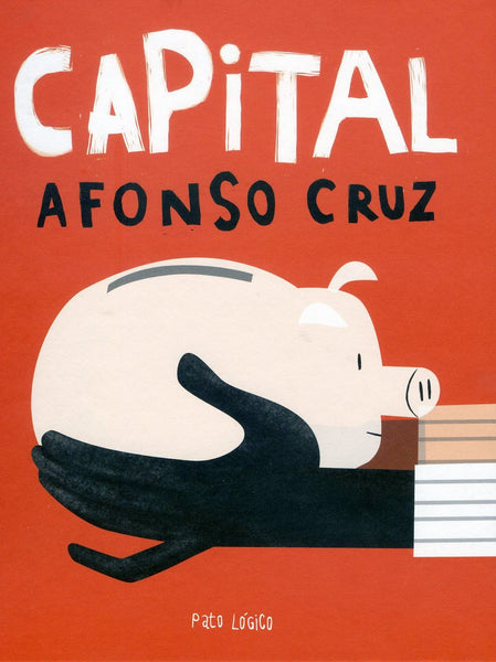 Capital, Afonso Cruz
