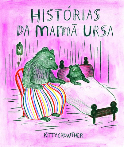 Histórias da Mamã Ursa, Kitty Crowther