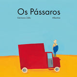 Os Pássaros, Germano Zullo & Albertine
