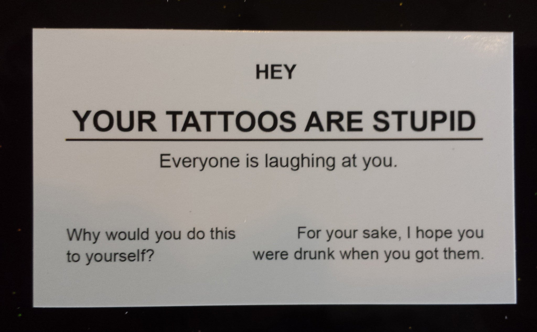 your_tattoos_are_stupid_business_card?v=1429549409
