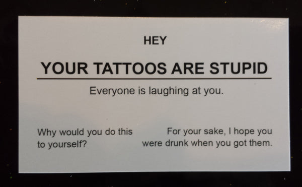 Your tattoos are stupid business cards 5 pack supercar for Business card size tattoos