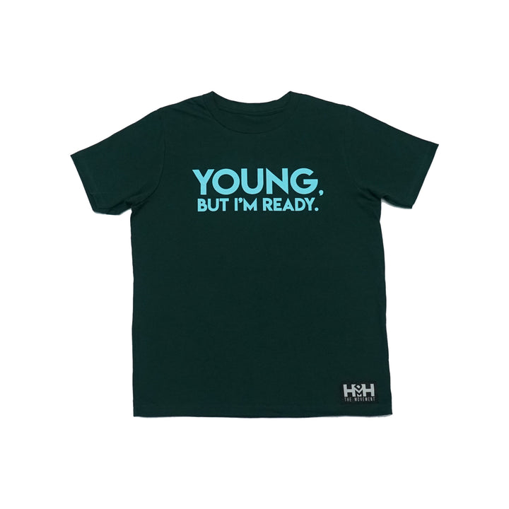 "HDMH Youth ""Young, But I'm Ready."" T-Shirt - Forest Green"
