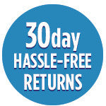 30 Day Return Window, We Make it Easy!