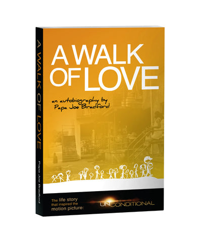 "AUTOGRAPHED ""A Walk of Love - An Autobiography by Papa Joe Bradford"""