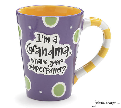 I'm a Grandma. What's Your Superpower? - Mug
