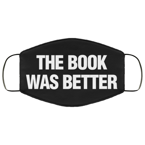 The Book Was Better Second batch mask