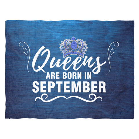 Queens Are Born in September Fleece Blanket