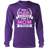 Being A Nurse is an Honor, Being a Mom is Priceless Statement Shirt