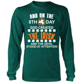 And On The Eight Day, God Created The Irish Statement Shirt