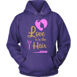 Love is in the Hair Statement Shirts