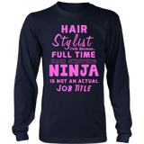 Hairstylist Ninja Statement Shirts