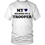 My Heart Belongs To A Trooper Statement Shirt