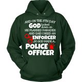 And On The 8th Day - Police Officer Statement Shirts