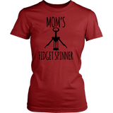 Mom's Fidget Spinner - Shirt