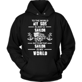 To The World My Son Is Just a Sailor Statement Shirt
