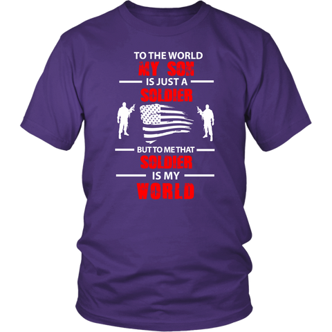 To The World My Son Is Just a Soldier Statement Shirt