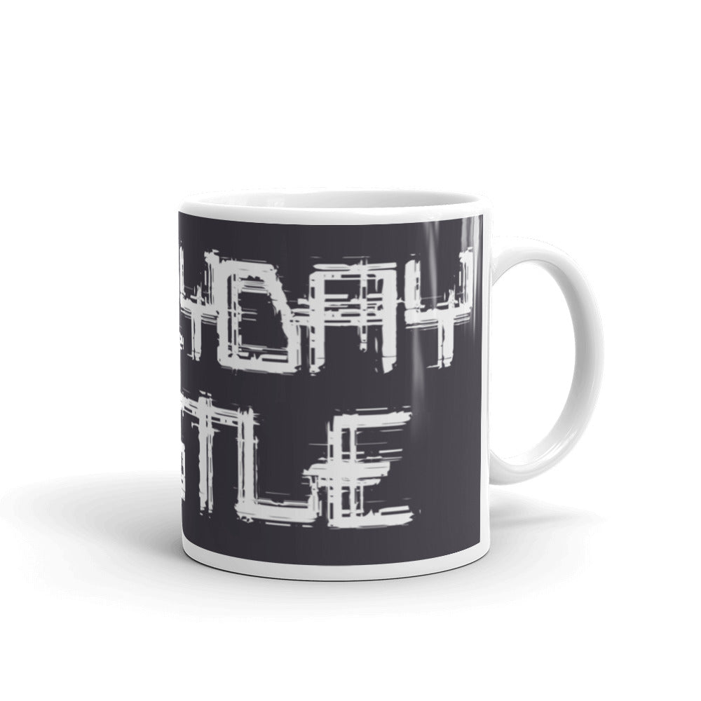 Everyday Hustle Mug