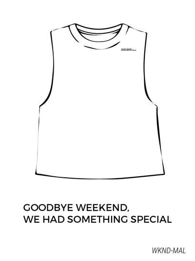 Goodbye Weekend - Malibu Tank