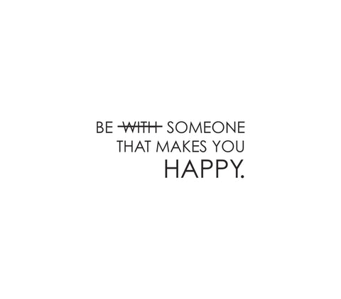 Be Someone That Makes You Happy - Better Vee
