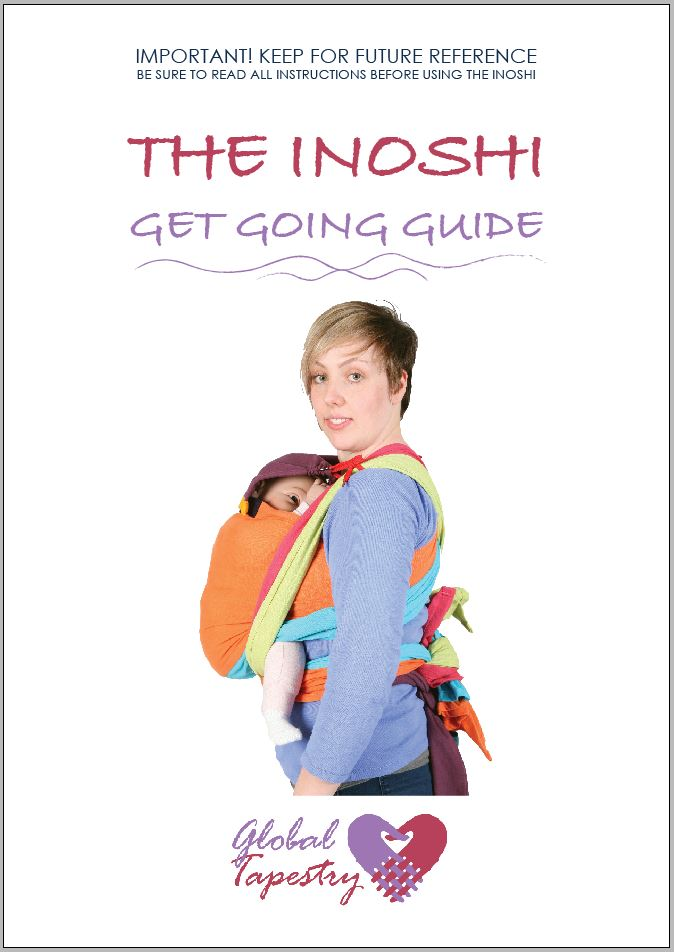 Global Tapestry - Inoshi Get Going Guide Baby Carrier Instructions