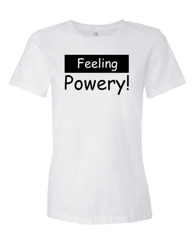 FEELING POWERY - Women's T