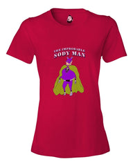 The Improbable Sody Man - Women's T - Happy Fun Store    - 6