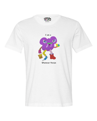 I am a Whatever Person Men's T* - Happy Fun Store    - 1