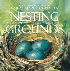 Nesting Grounds Book by Sarah Jane Conklin