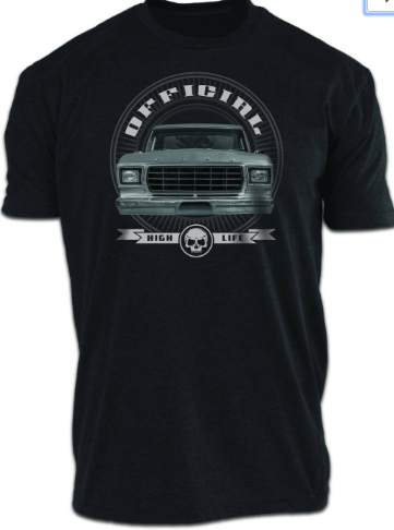Ford Truck -High Life T-Shirt -Unisex Tee