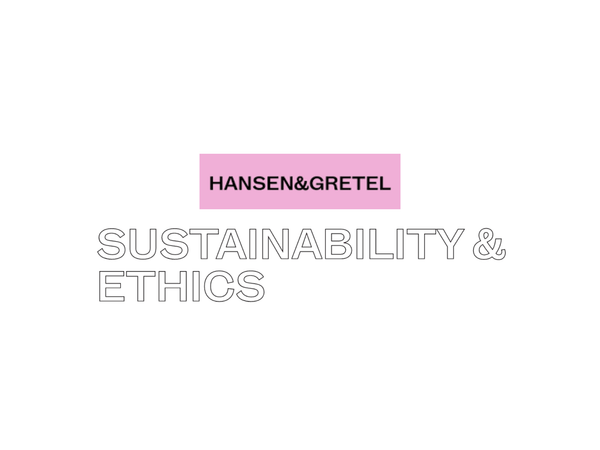 Hansen & Gretel : Keeping sustainable in Fashion