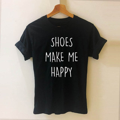 Shoes Make Me Happy Tee