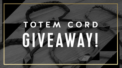 Totem Cord Giveaway - 11/19!